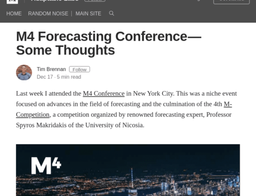 M4 Forecasting Conference – Some Thoughts by Tim Brennan